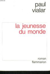 La Jeunesse Du Monde. - Couverture - Format classique