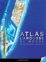 L'atlas satellite  - Collectif