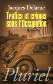 Vente  Trafics et crimes sous l'occupation  - Jacques Delarue