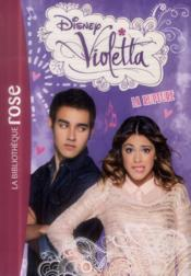 Vente  Violetta t.9 ; la rupture  - Collectif