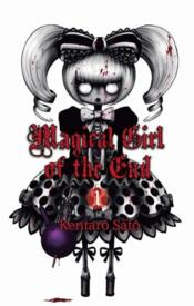 Vente livre :  Magical girl of the end t.1  - Kentaro Sato