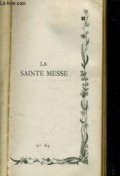 La Sainte Messe N°64 - Couverture - Format classique