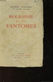 Biographie De Mes Fantomes 1901 - 1906 - Couverture - Format classique