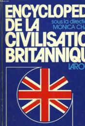 Encyclopedie De La Civilisation Britannique - Couverture - Format classique