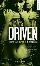 Vente  Driven T.5 ; slow flame  - K. Bromberg