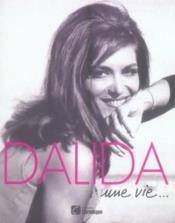 Dalida , une vie... - Couverture - Format classique