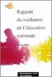 Vente livre :  Rapport Du Mediateur De L'Education Nationale  - Collectif