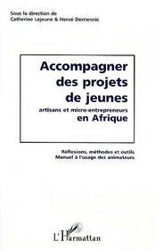 Accompagner des projets de jeunes artisans et micro-entrepreneurs en afrique - Intérieur - Format classique