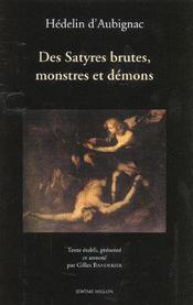 Satyres Brutes, Monstres Et Demons 1627 (Des) - Intérieur - Format classique
