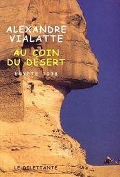 Au coin du desert ; egypte 1938 - Intérieur - Format classique
