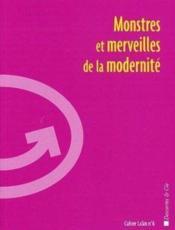 Monstres Et Merveilles De La Modernite - Couverture - Format classique