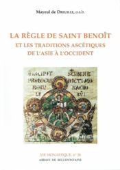 Regle De Saint Benoit Et Les Traditions Ascetiques - Couverture - Format classique