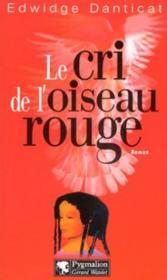 Cri De L'Oiseau Rouge - Couverture - Format classique