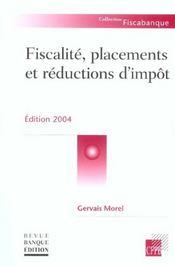 Fiscalite. Placements Et Reductions D'Impots - Intérieur - Format classique