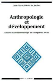 Anthropologie et développement ; essai en socio-anthropologie du changement social - Couverture - Format classique