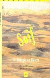 Soif : trilogie du desert - Couverture - Format classique