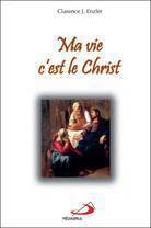 Ma Vie, C'Est Le Christ - Couverture - Format classique