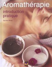 Aromatherapie ; Introduction Pratique - Intérieur - Format classique