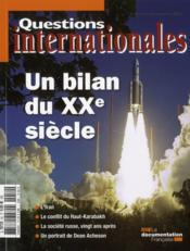 Revue Questions Internationales N.52 ; Un Bilan Du Xx Siècle  - Revue Questions Internationales