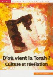 D'ou vient la torah ? culture et révélation t.51 - Couverture - Format classique