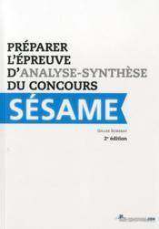 Préparer l'épreuve d'analyse-synthèse du concours Sésame - Couverture - Format classique