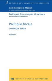 Politique fiscale. volume 1 - Couverture - Format classique