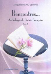 Rencontres... Anthologie De Poesie Francaise - Couverture - Format classique