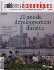 Problemes Economiques N.3044 ; Le Développement Durable, 20 An Après... - Couverture - Format classique