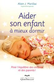 Aider son enfant à mieux dormir - Couverture - Format classique