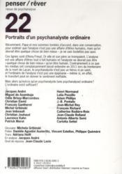 Revue Penser Rever N.22 ; Portraits D'Un Psychanalyste Ordinaire - 4ème de couverture - Format classique