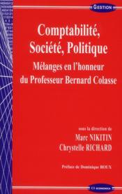 Comptabilite, societe, politique - melanges en l'honneur du professeur b. colasse - Couverture - Format classique