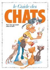 Guide en BD t.40 ; le guide des chats