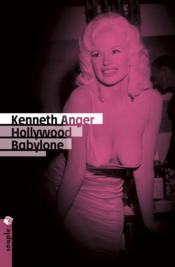 Hollywood Babylone – Kenneth Anger – ACHETER OCCASION – 21/03/2013