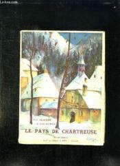 Le Pays De Chartreuse. - Couverture - Format classique