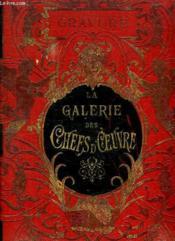 La Galerie Des Chefs D Oeuvre. - Couverture - Format classique