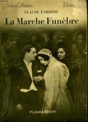 La Marche Funebre. Collection : Select Collection N° 21 - Couverture - Format classique