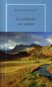 Vente  La solitude est sainte  - William Hazlitt