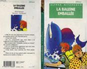 La Baleine Emballee - Couverture - Format classique