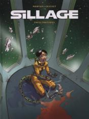 SILLAGE. Infiltrations – Jean-David Morvan