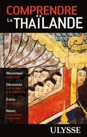 Comprendre la Thailande (2e édition) - Couverture - Format classique
