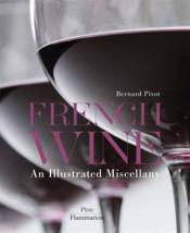 Vente  French wine ; an illustrated miscellany  - Bernard Pivot