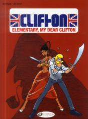 Vente livre :  Clifton T.7 ; elementary, my dear Clifton  - Bob De Groot - Rodrigue - Michel Rodrigue