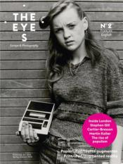 Vente livre :  The Eyes N.2 ; Printemps-Eté 2014  - The Eyes