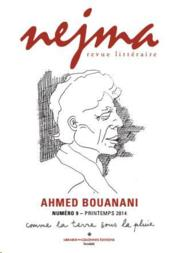 Vente  NEJMA N.9 ; Ahmed Bouanani  - Collectif