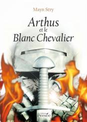 Arthus et le blanc chevalier - Couverture - Format classique