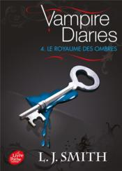 Vente  Journal d'un vampire t.4 ; le royaume des ombres  - L. J. Smith
