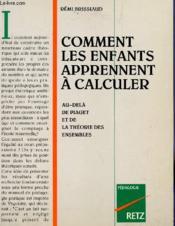 Comment Les Enfants Apprennent A Calculer - Couverture - Format classique