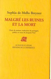 Malgre Les Ruines Et La Mort - Couverture - Format classique