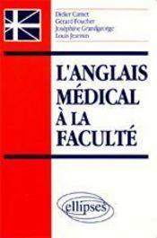 L'anglais medical a la faculte - Intérieur - Format classique