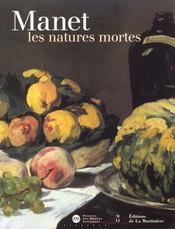 Manet : Les Natures Mortes - Intérieur - Format classique